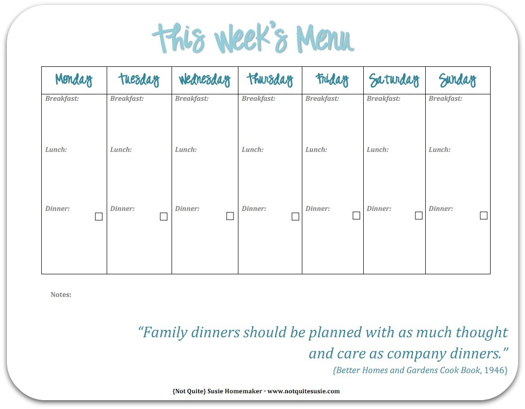 Free Printable Weekly Meal Planner  {Not Quite} Susie Homemaker