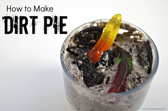 How To Make Dirt Pie