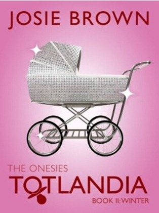 josie brown totlandia the onesies book 2 winter