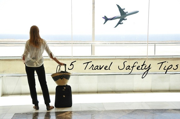 5 travel safety tips