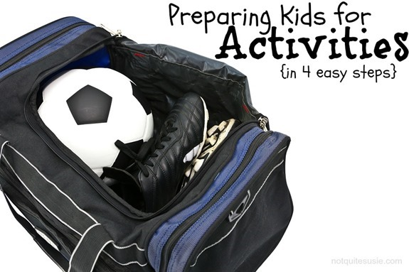 Preparing Kids for Activities in 4 Easy Steps