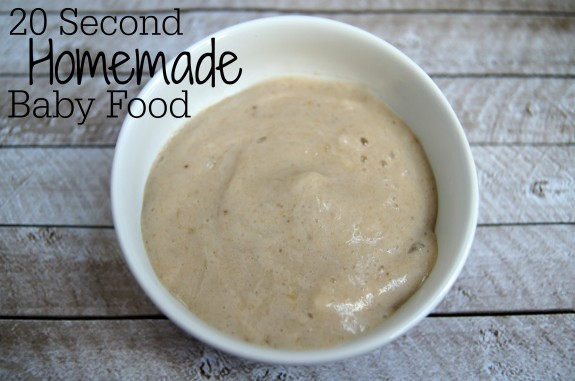 20 Second Homemade Baby Food