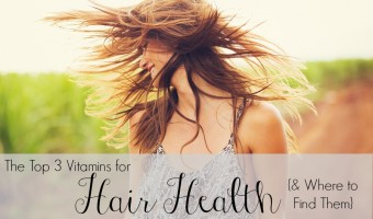 The Top 3 Vitamins for Hair Health {&Where to Find Them}