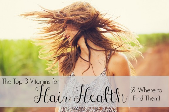 The top 3 vitamins you need for healthy hair- and how to make sure you're getting them!