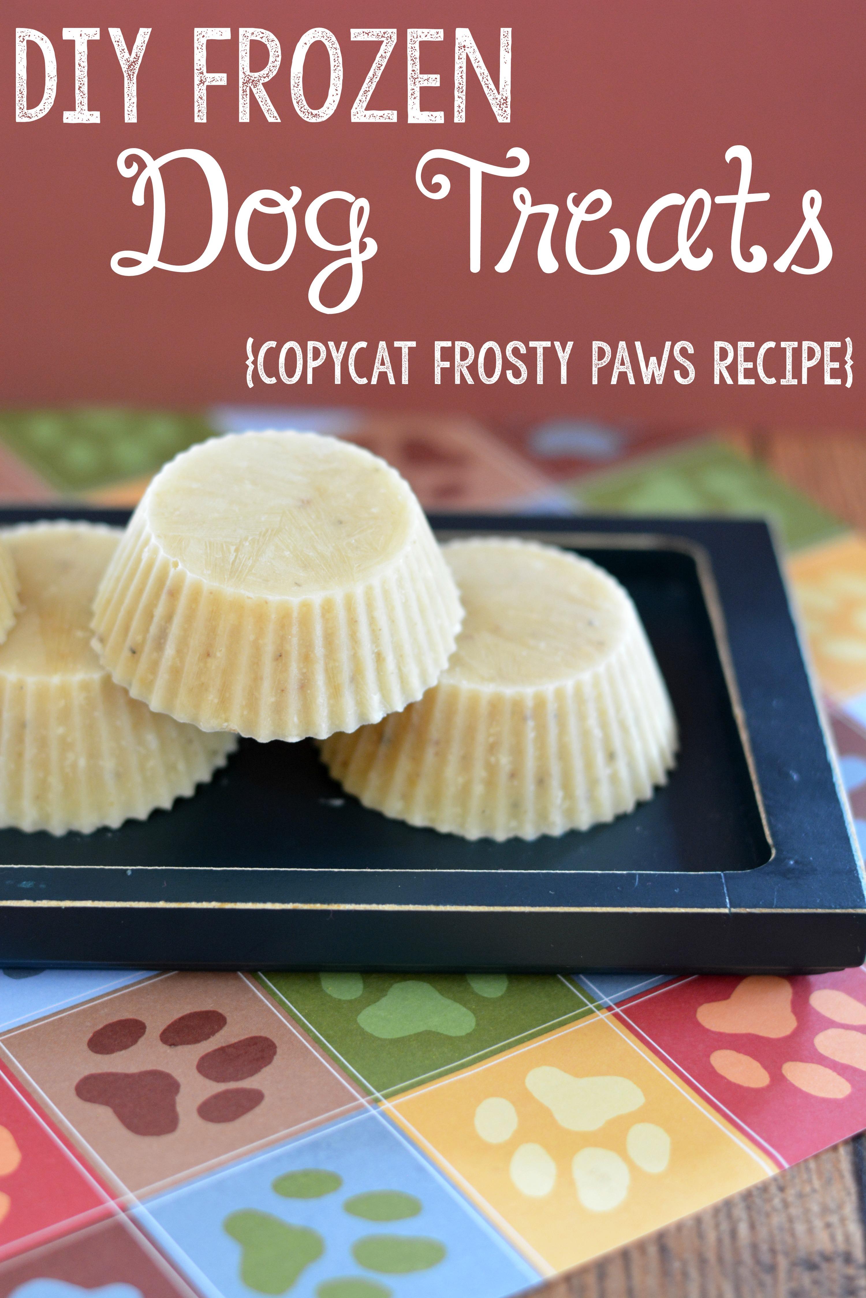 Diy Frosted Dog Treats Recipe Copycat Frosty Paws Recipe