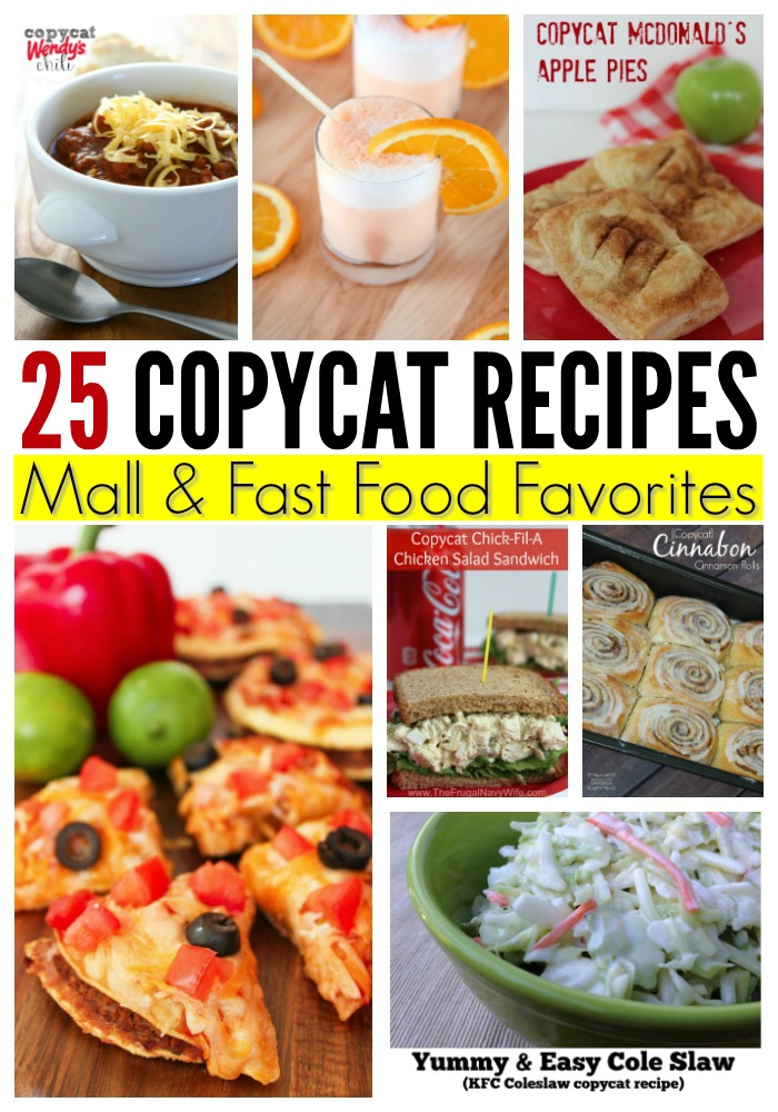 25 Copycat Recipes of Mall & Fast Food Favorites