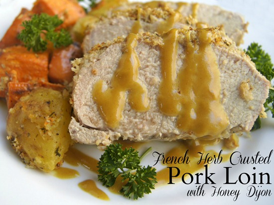 French Herb Crusted Pork Loin with Honey Dijon