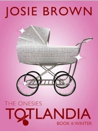 josie brown totlandia the onesies book 2 winter