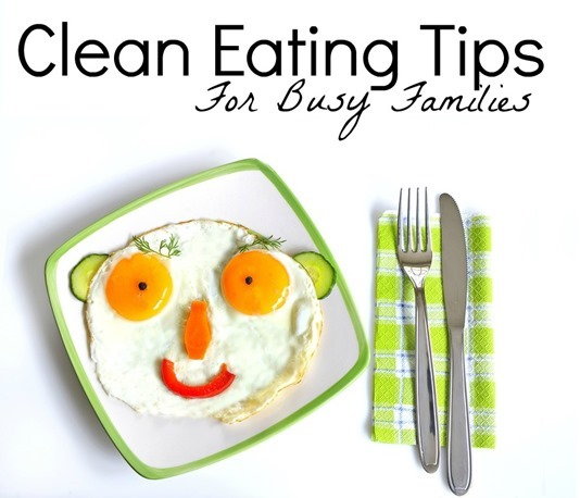Clean Eating Tips for Busy Families from Michelle Dudash