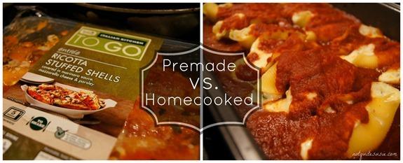 Premade Stuffed Shells vs Homecooked