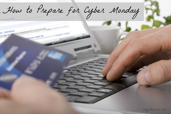 How to Prepare for Cyber Monday- follow these steps ahead of time to save big from home!
