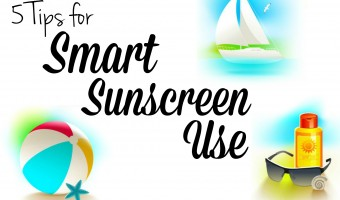5 Tips for Smart Sunscreen Use