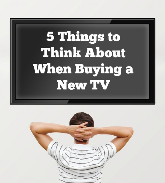 5 Things to Think About When Buying a New TV