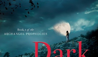 Dark Hope: Book One of the Archangel Prophecies Review