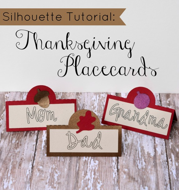 Silhouette Tutorial Thanksgiving Placecards!