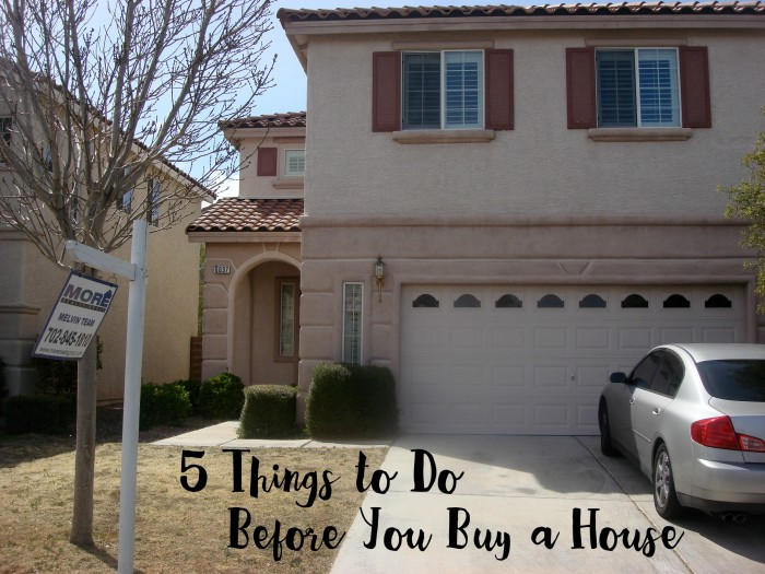 5 Things to Do Before You Buy a House