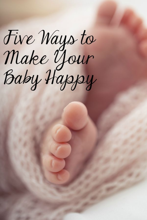 5 Ways to Make Your Baby Happy