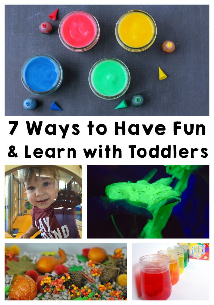 7 Ways to Have Fun and Learn with Toddlers!
