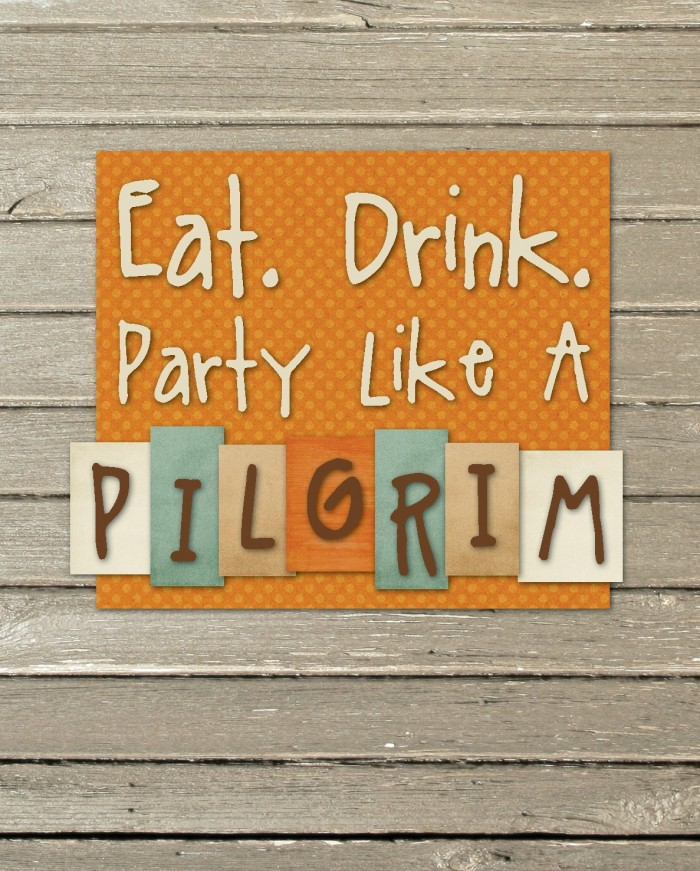 Eat Drink Party Like a Pilgrim Free Printable