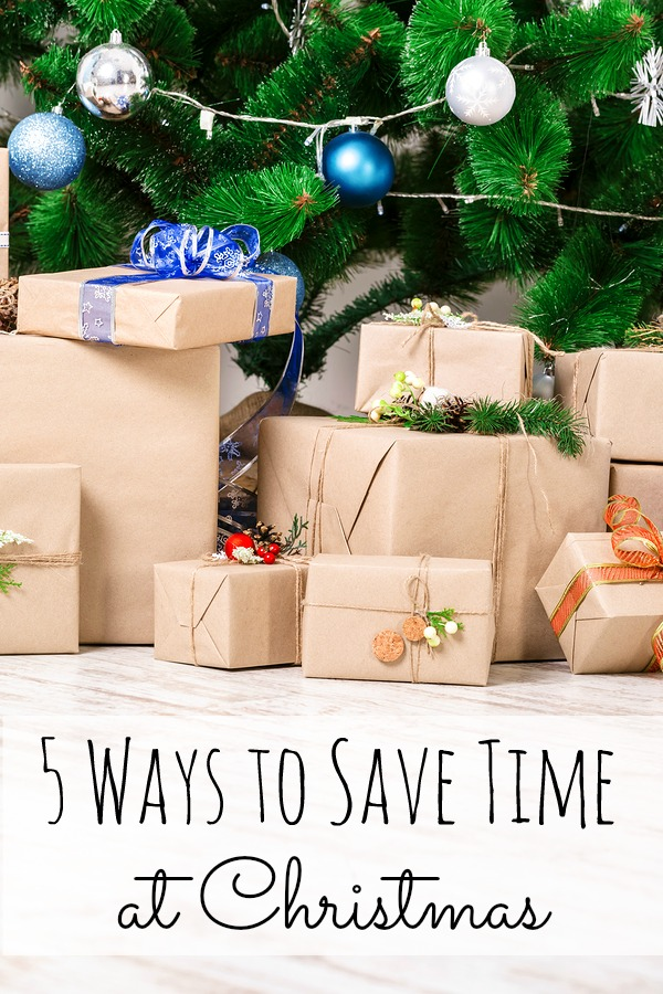 5 Ways to Save Time at Christmas