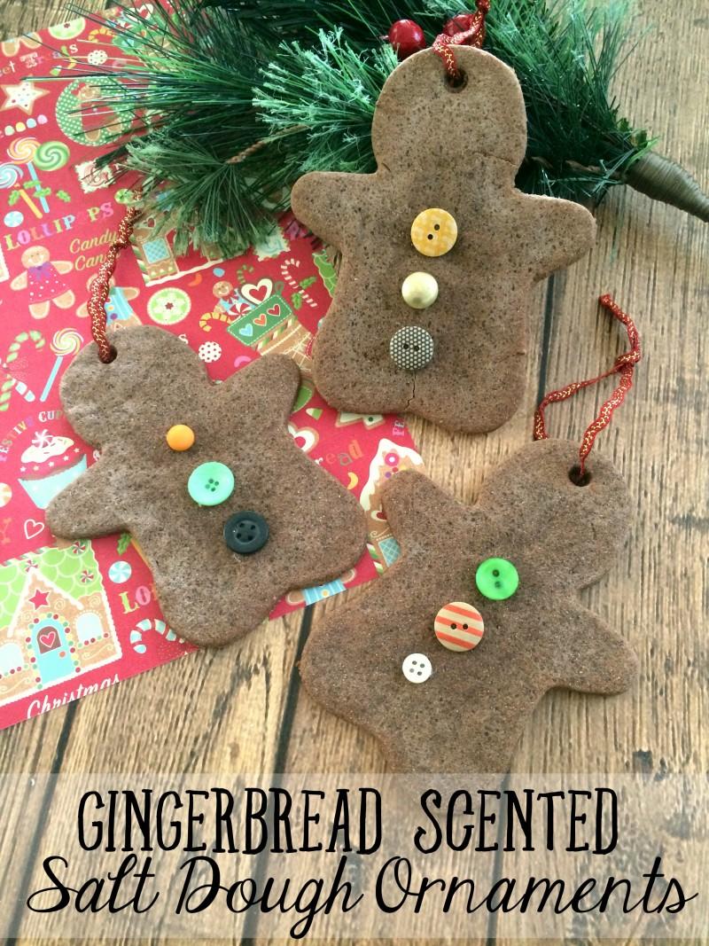 DIY Christmas Ornaments- Homemade Gingerbread Scented Salt Dough Ornaments