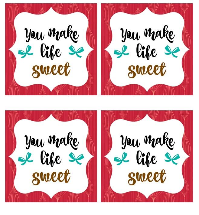 You Make Life Sweet Printable Gift Tags
