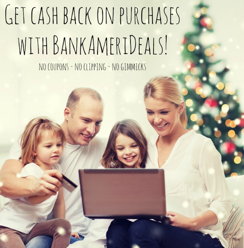 You can get cash back on purchases using your Bank of America credit or debit card without clipping coupons!
