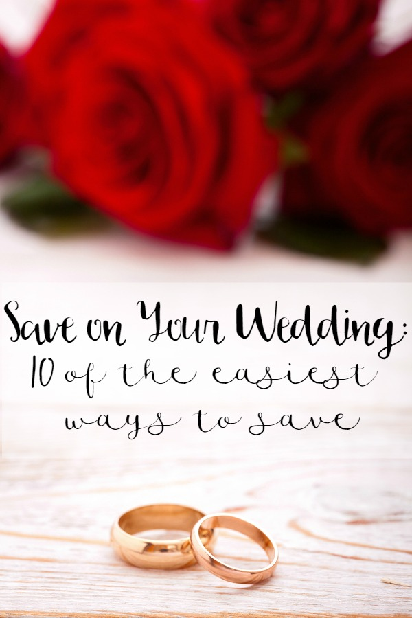 10 of the Easiest Ways to Save Money on Your Wedding
