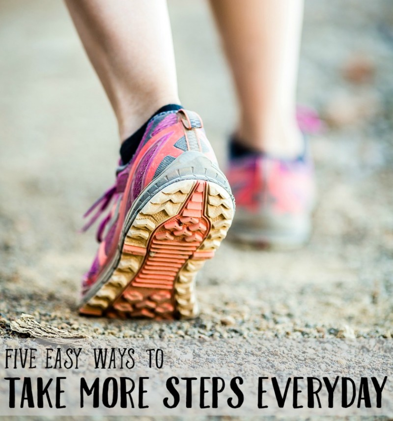 Five Easy Ways to Take More Steps Everyday