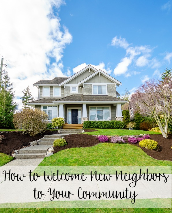 How to Welcome New Neighbors to Your Community