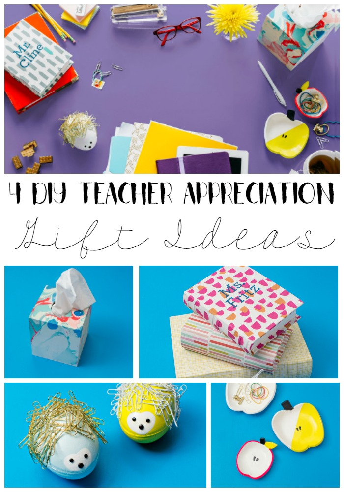4 DIY Teacher Appreciation Gift Ideas