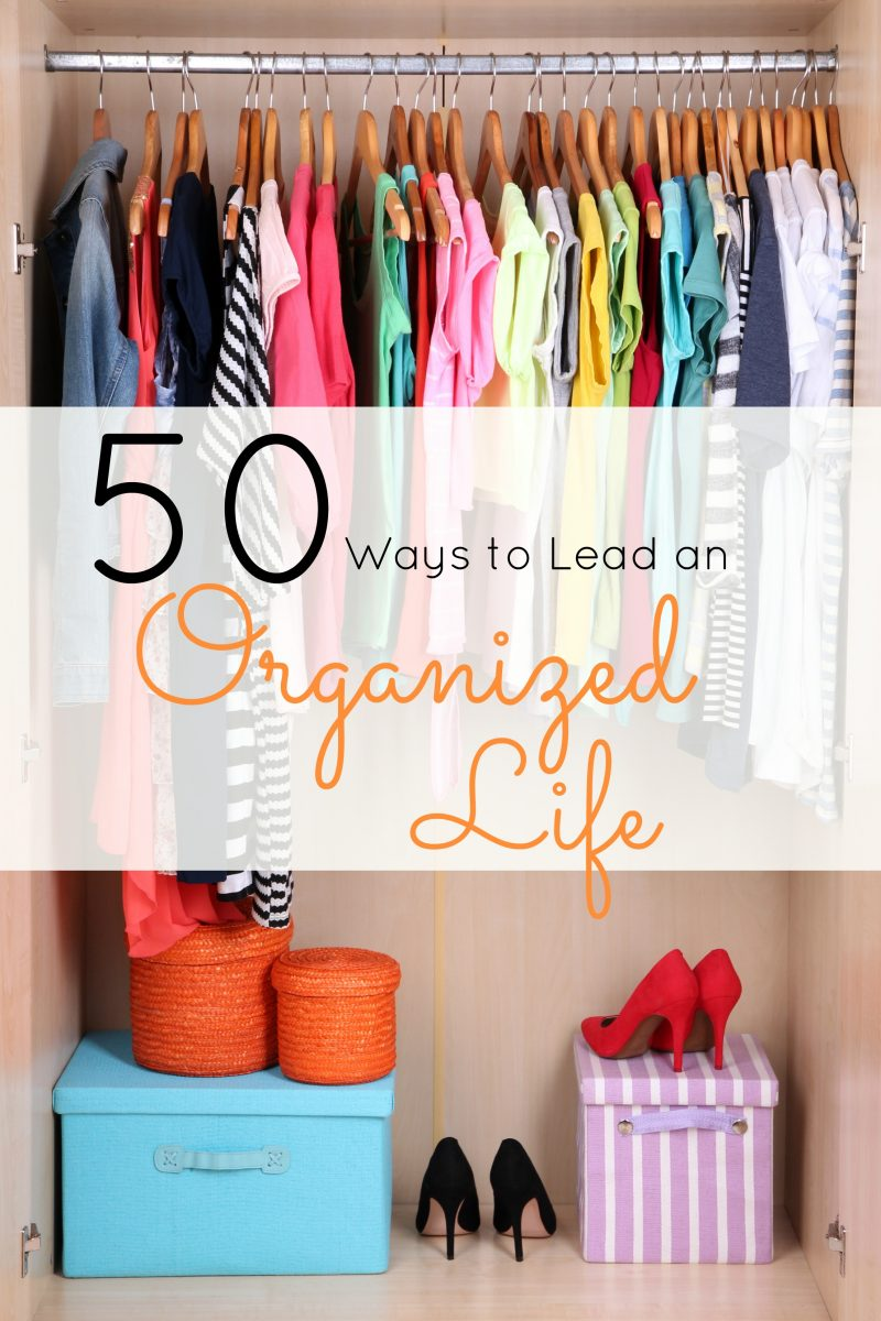 50 Ways to Lead an Organized Life