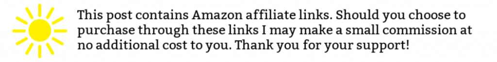 This post contains Amazon affiliate links. Should you choose to purchase through these links I may make a small commission at no additional cost to you. Thank you for your support!