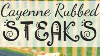 Cayenne Rubbed Steaks